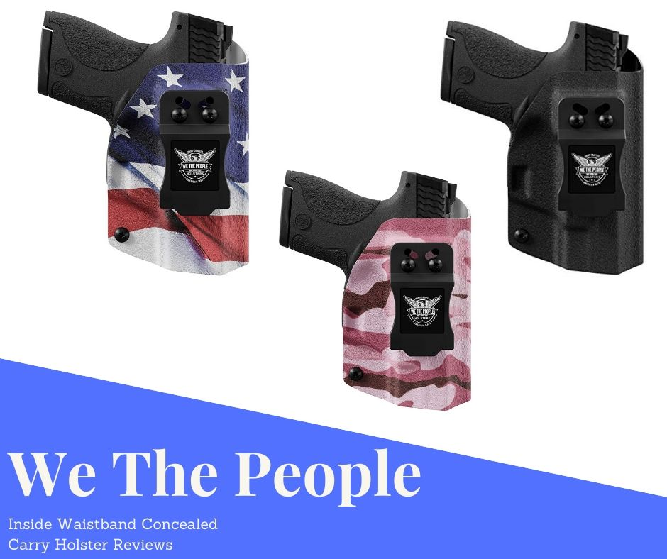 We The People Holster Reviews